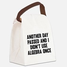 Another Day Passed Canvas Lunch Bag