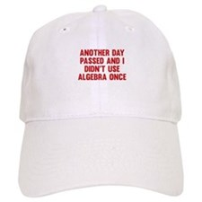 Another Day Passed Baseball Cap