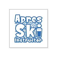 "Apres Ski Instructor Square Sticker 3"" x 3"""