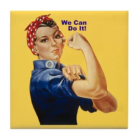 Rosie Riveter We Can Do It Tile Coaster