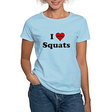 I Heart (hate) Squats T-Shirt