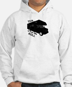 This is how we ROLL Hoodie