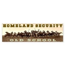 HOMELAND SECURITY - OLD SCHOOL Bumper Bumper Sticker
