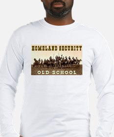 HOMELAND SECURITY - OLD SCHOOL Long Sleeve T-Shirt