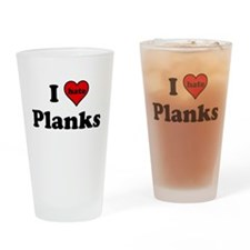 I Heart (hate) Planks Drinking Glass