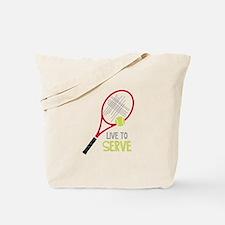 Live To Serve Tote Bag