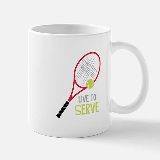 Live To Serve Mugs