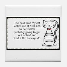 The Next My Cat.. Tile Coaster