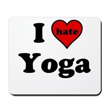 I Heart (hate) Yoga Mousepad