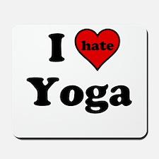I Heart (hate) Yoga Mousepad