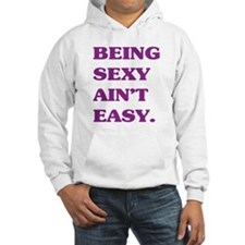 Being Sexy Hoodie