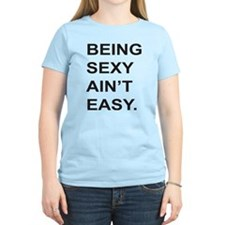 Being Sexy T-Shirt