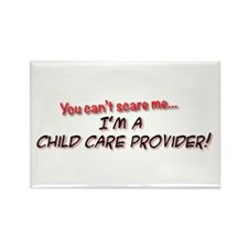 You Cant Scare Me - Im A Child Ca Rectangle Magnet