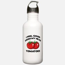 I Feel Good From My Head Tomatoes Water Bottle