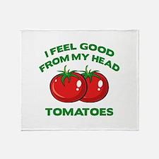 I Feel Good From My Head Tomatoes Stadium Blanket