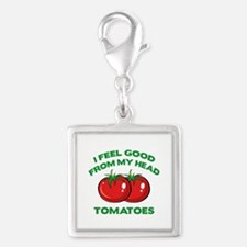 I Feel Good From My Head Tomatoes Silver Square Ch