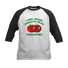 I Feel Good From My Head Tomatoes Tee