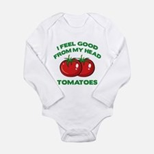 I Feel Good From My Head Tomatoes Long Sleeve Infa