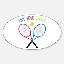Live, Love, Tennis Decal