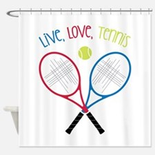 Live, Love, Tennis Shower Curtain