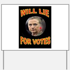 HLLARY LIES Yard Sign
