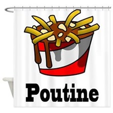 The Greasy Poutine Shower Curtain