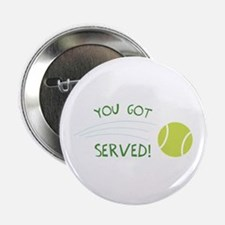 "You Got Served! 2.25"" Button"