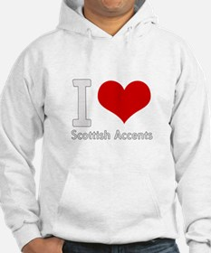 i love heart scottish accents Hoodie
