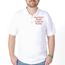 Insufficient Memory To Display Message T-Shirt