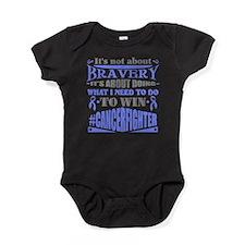Not About Bravery Baby Bodysuit