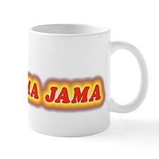 Bad Mama Jama Mug