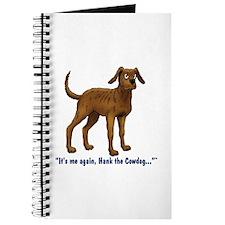 Hank the Cowdog, Its me again... Journal