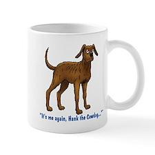 Hank the Cowdog, Its me again... Mugs