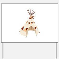 Teepee Tent Yard Sign
