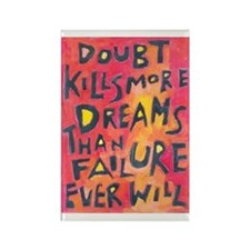 Doubt Kills Dreams Rectangle Magnet