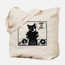 DJ Howie Cat: Howie You Doin? Tote Bag
