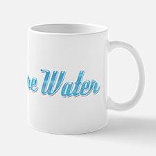 Drink More Water Mug