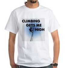 Climbing Gets Me High White Shirt