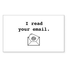 I Read Your Email. Decal