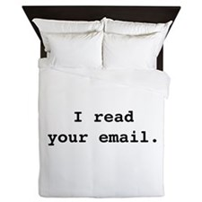 I Read Your Email. Queen Duvet
