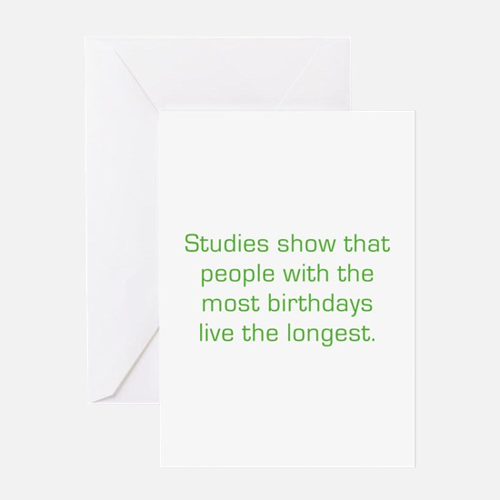 Most Birthdays Greeting Card