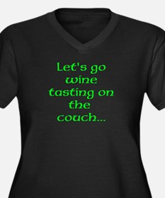 Let's go wine tasting on the couch... Plus Size T-