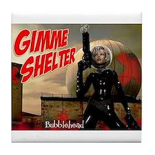 Bubblehead Gimme Shelter Tile Coaster