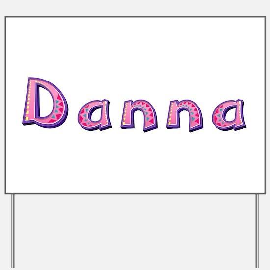 Danna Pink Giraffe Yard Sign
