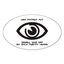 PATRIOT Act - Orwell... Oval Decal