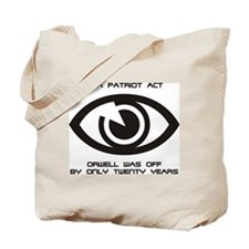 PATRIOT Act - Orwell... Tote Bag