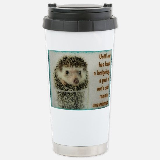 Until one has loved a h Stainless Steel Travel Mug