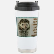 Until one has loved a h Thermos Mug