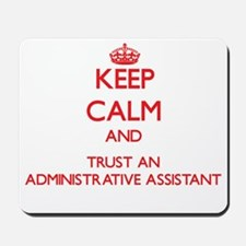 Keep Calm and Trust an Administrative Assistant Mo