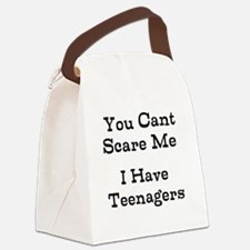 You Cant Scare Me I Have Teenagers Canvas Lunch Ba